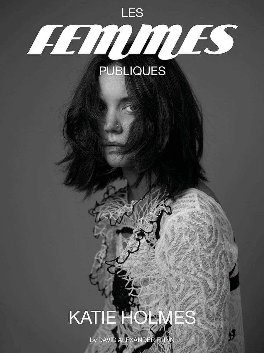 Les Femmes Publiques magazine - issue #05 – Katie Holmes cover